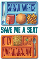Save Me a Seat by Sarah Weeks and Gita Varadarajan (Age: 12+ years)