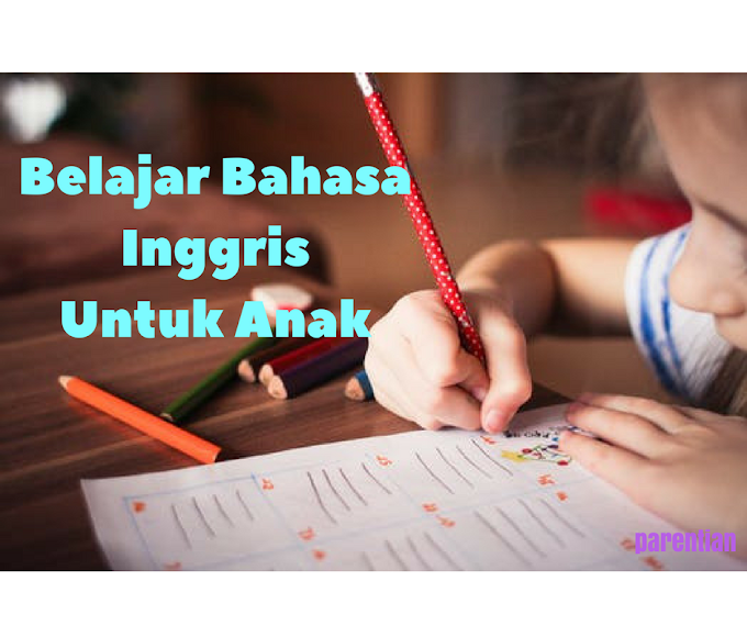 Belajar Bahasa Inggris Untuk Anak