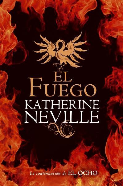 El Fuego – Katherine Neville