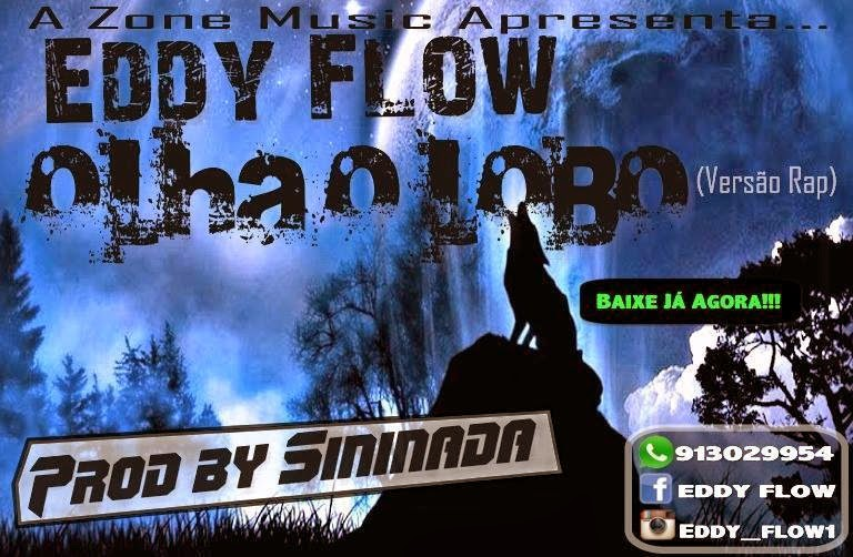 EDDY FLOW - OLHA O LOBO - DOWNLOAD