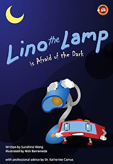 Lino the Lamp Is Afraid of the Dark - a children's picture book by Sunshine Wong and Illustrated by Nick Barrameda