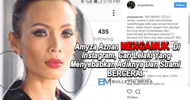 Amyza Aznan Mengamuk Di Instagram, Cari Lelaki Yang Menyebabkan Adiknya Dan Suami Bercerai