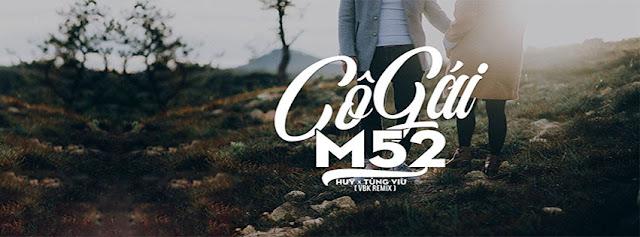 8. Ảnh Bìa Facebook Bài Hát Cô Gái M52 | Huy ft. Tùng Viu
