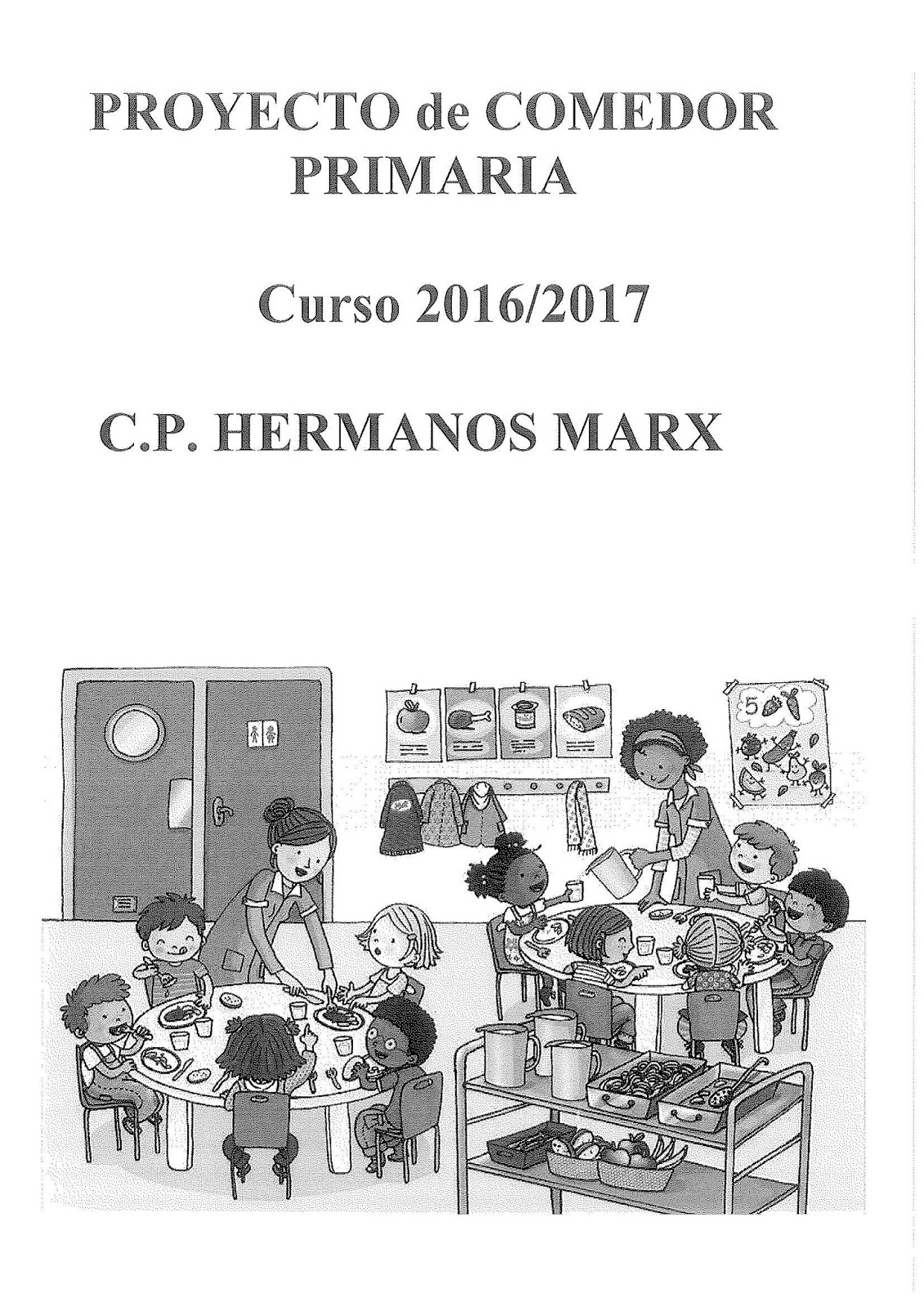 AMPA HERMANOS MARX: REUNIÓN INFORMATIVA COMEDOR ESCOLAR. PROYECTO 16/17.