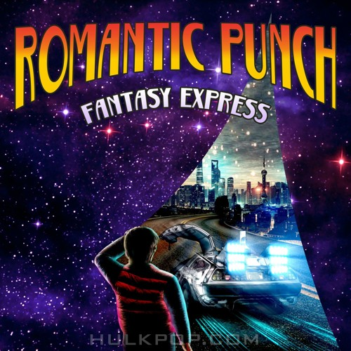 Romantic Punch – Fantasy Express – Single