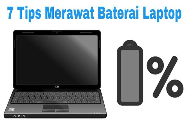 7 tips merawat baterai laptop