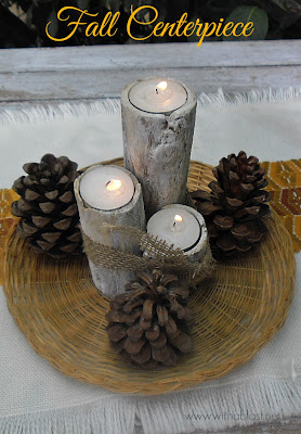 Fall Centerpiece ~ Easy, simple and quick to make using Candles, Burlap and Pine Cones #FallCenterpiece www.WithABlast.net