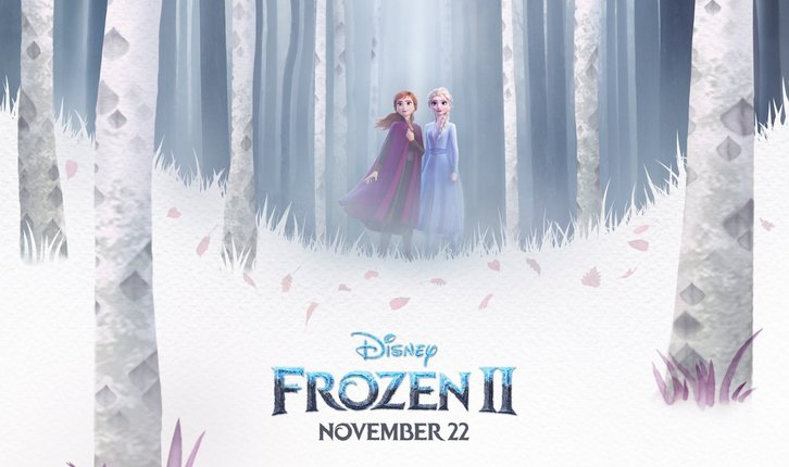 MOVIES: Frozen 2 - News Roundup *Updated 24th August 2019*