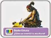http://www.radioeduca.blogspot.com/2013/04/como-se-invento-la-escritura.html
