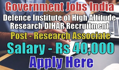 Defence Institute of High Altitude Research DIHAR Recruitment 2018