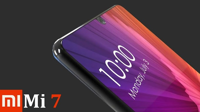 Xiaomi Mi7 (2018) Leaked Specifications Price and Release Date