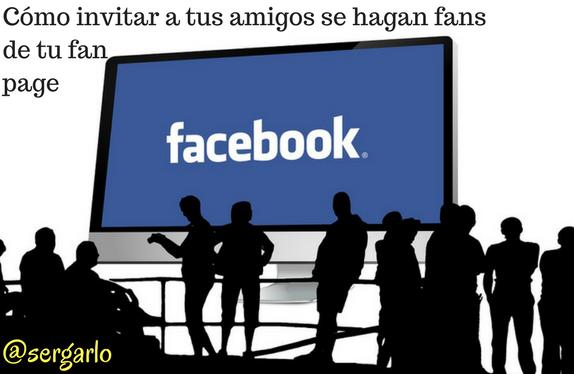 Amigos, Invitar, fan page, redes sociales, social media