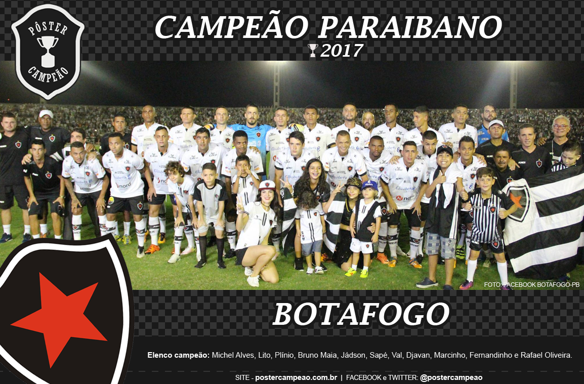Pôster Campeão  Pôster Botafogo-PB Campeão Paraibano 2017 bf20f0681dbe9