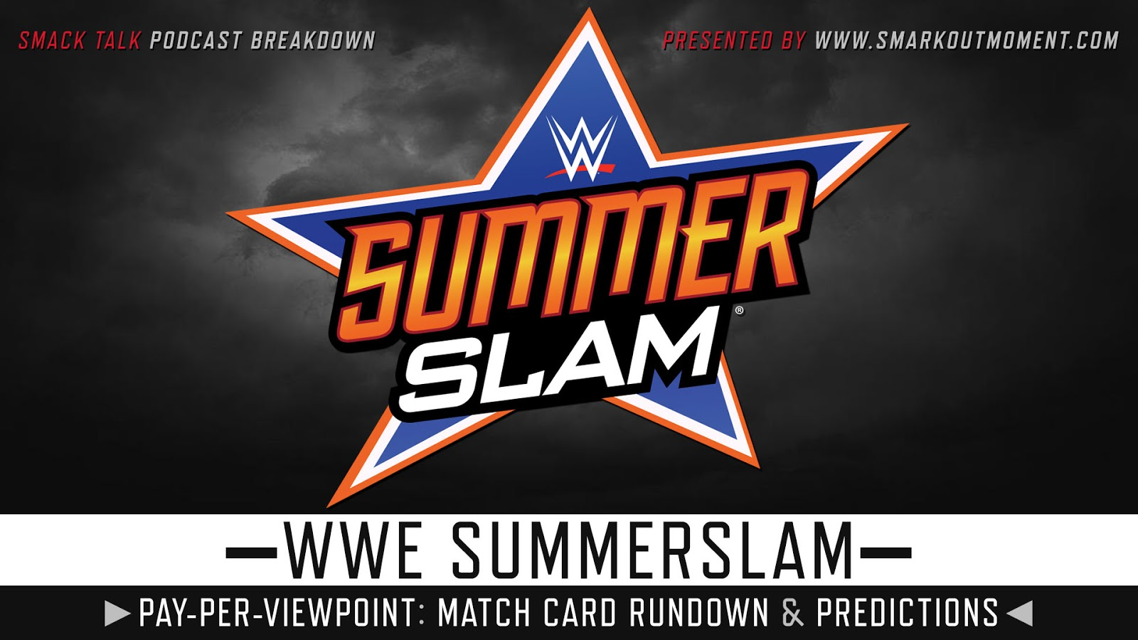 WWE SummerSlam 2018 spoilers podcast