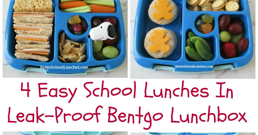 4 Easy Lunches in Leak-Proof Bentgo Kids Lunchbox