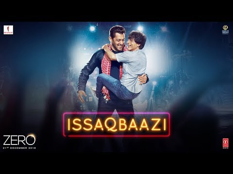 Zero Issaqbaazi Video Song Free Download Filmsbit