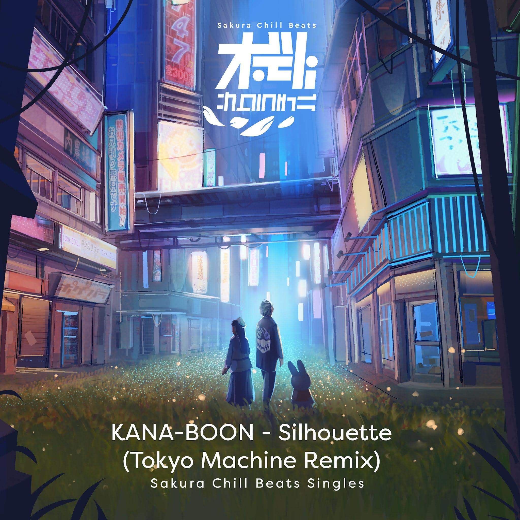 KANA-BOON - Silhouette (TOKYO MACHINE Remix)