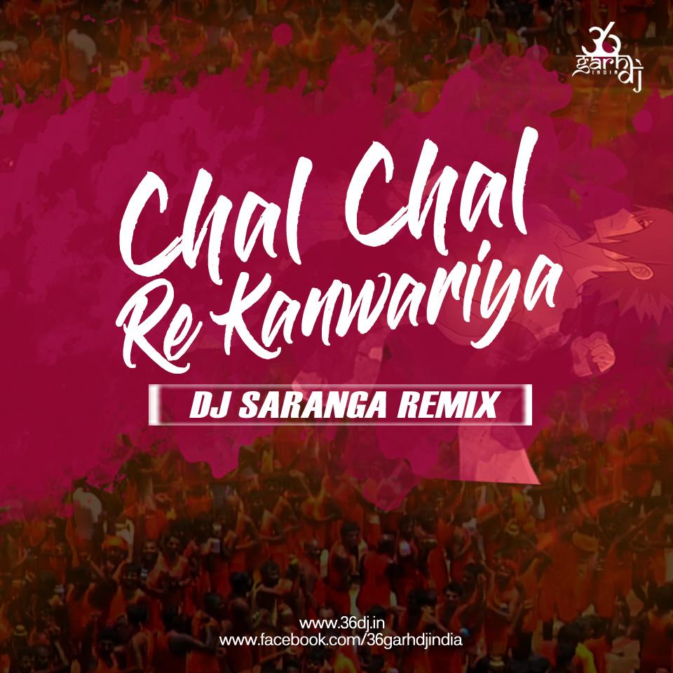 Bhagwa Rang Dj: CHAL CHAL RE KANWARIYA