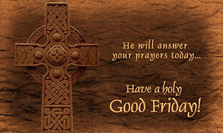 Good Friday 2018 Messages Prayers US UK Canada