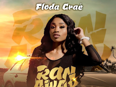 DOWNLOAD MP3: Floda Graé - Ran Away