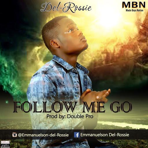 del rossie - follow me go