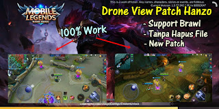 Tutorial Drone View Mobile Legends Patch Hanzo Support Brawl Mode