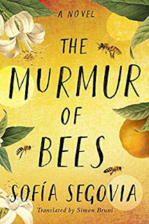 Book Review: The Murmur of Bees, by Sofia Segovia