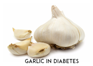can garlic reduce diabetes,garlic use in diabetes,natural tips for control sugar level