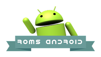 Roms Android