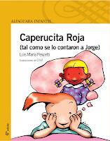 CAPERUCITA ROJA (TAL CUAL SE LO CONTARON A JORGE)_PESCETTI