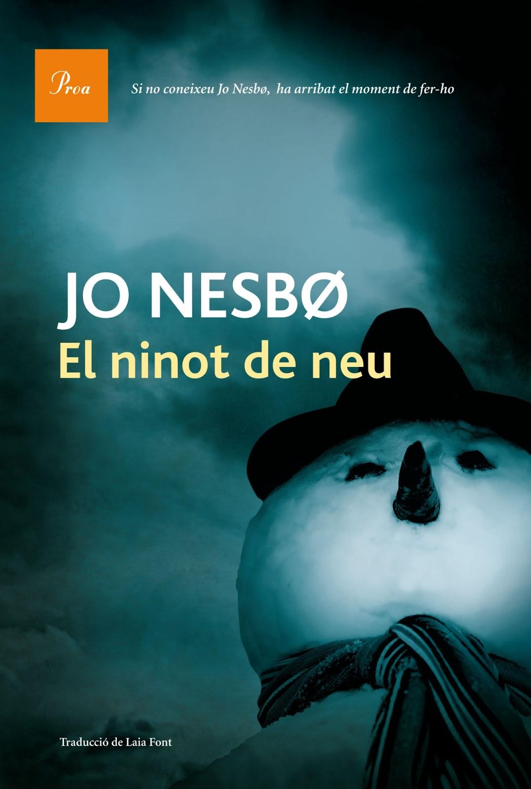 Jordi Benavente [escrits]: 'El ninot de neu', de Jo Nesbo ...