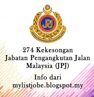 274 kekosongan Jawatan Kosong Terkini di Jabatan Pengangkutan Jalan Malaysia (JPJ)