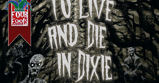 To Live and Die in Dixie - on Kindle!