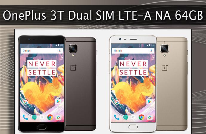 OnePlus 3T Dual SIM LTE-A NA 64GB Full Specs Datasheet