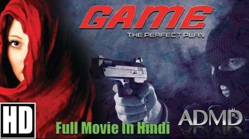 Game – The Perfect Plan 2016 Hindi Dubbed 350MB HDRip 480p.