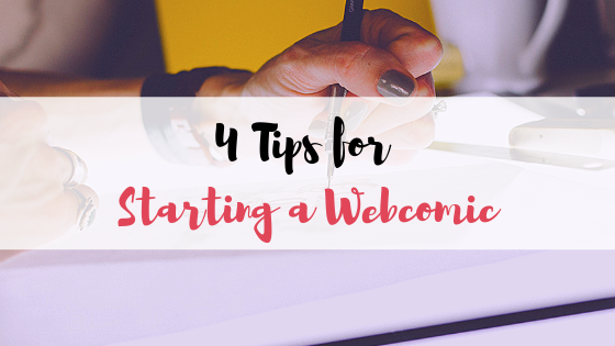 4 Tips for Starting a Webcomic