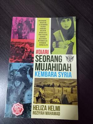 Diari seorang mujahidah kembara syria , tips mujahidah , review buku #blogger review ,menjadi seorang mujahidah ,heliza helmi