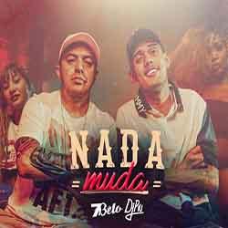 Nada Muda – MC 7Belo e DJ Piu