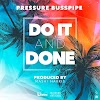 PRESSURE BUSSPIPE – DO IT AND DONE – BUSSPIPE RECORDS – 2019