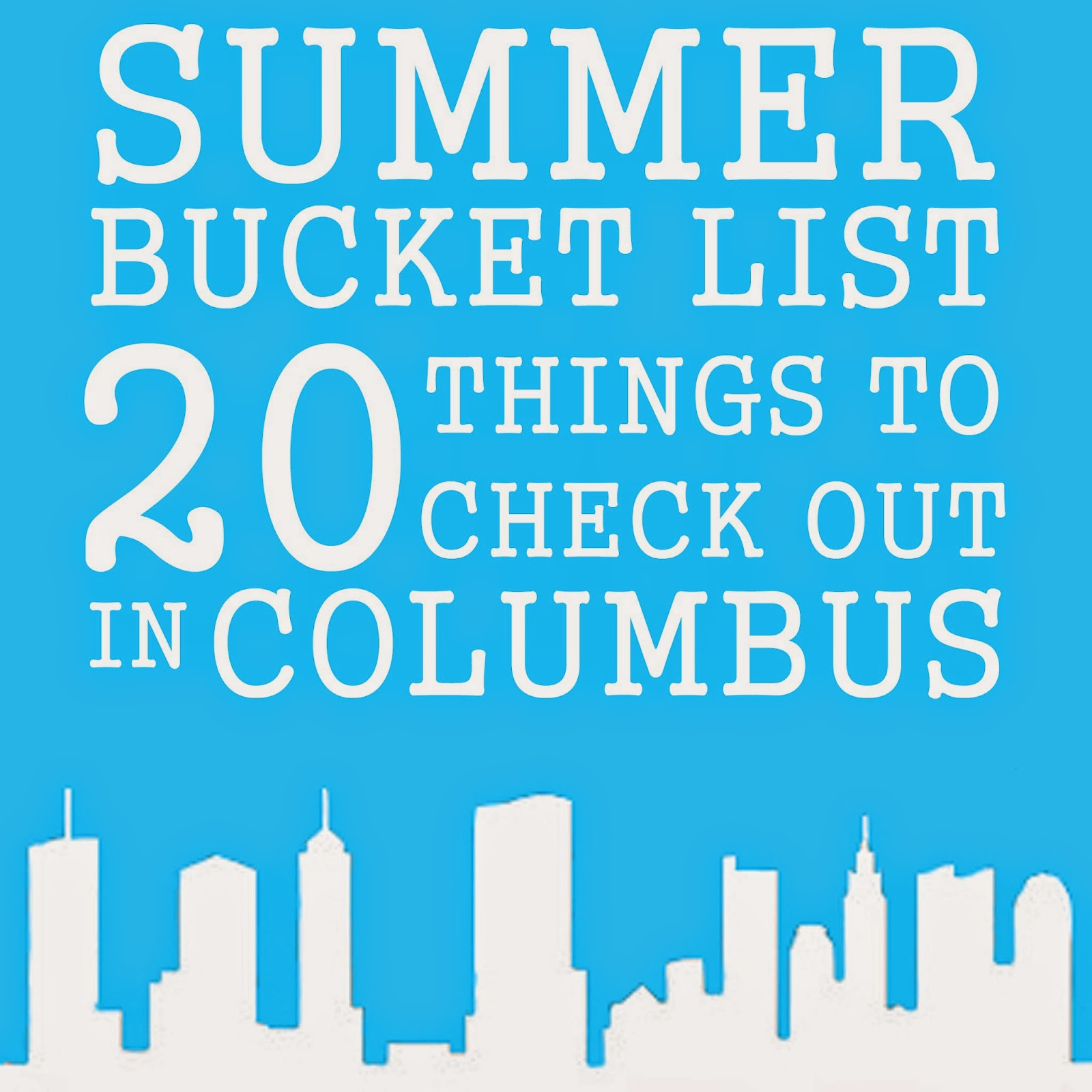 Columbus Ohio Summer Bucket List