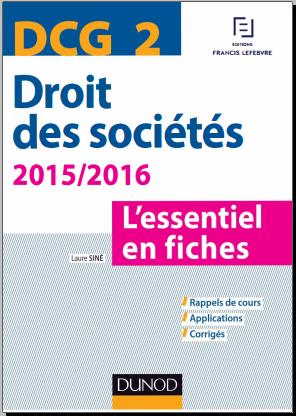 Livre : DCG 2 - Droit des sociétés 2015/2016 - 6e éd - L'essentiel en fiches PDF