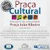 Evento Praça Cultural é transferido para o dia 30 de maio