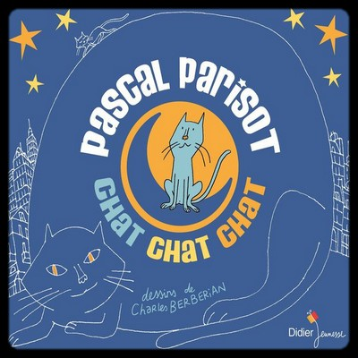 Chat chat chat ! - Pascal Parisot