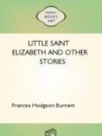 Little Saint Elizabeth and Other Stories