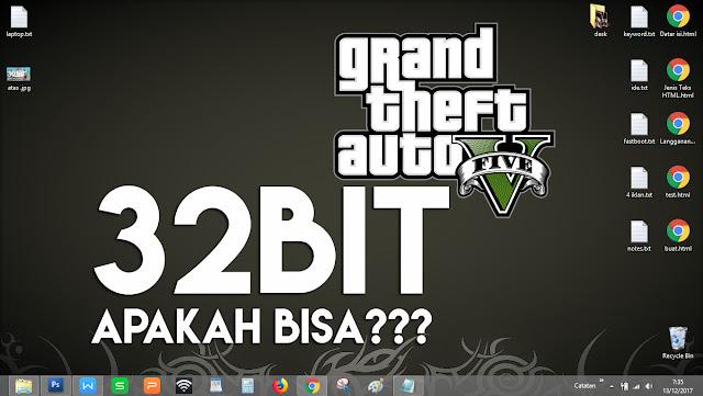 game gta5 khusus untuk windwos 32bit