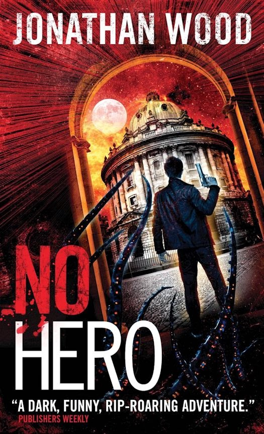 Guest Blog by Jonathan Wood - What I Learned Writing The Hero Series