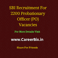 SBI Recruitment For 2200 Probationary Officer (PO) Vacancies