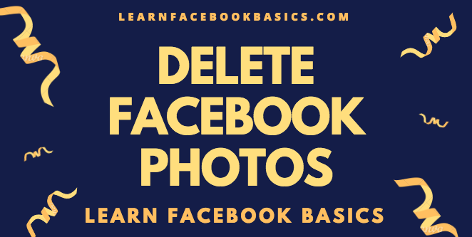how to permanently delete photos on facebook