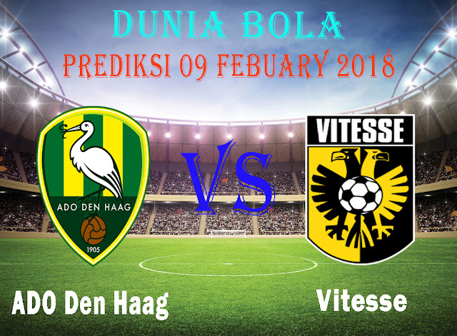 Prediksi Bola ADO Den Haag vs Vitesse Arnhem 09 Febuary 2018