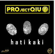Lagu PROjectQiu Hati Kaki 2016 Full Album Mp3